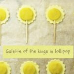 Galette of the kings in lollipop